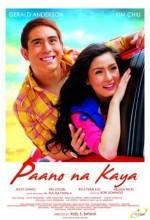 Paano Na Kaya (2010) afişi