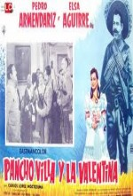 Pancho Villa Y La Valentina (1960) afişi