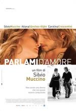 Parlami D'amore (2008) afişi