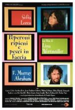 Peperoni Ripieni E Pesci In Faccia (2004) afişi