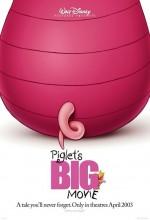 Piglet's Big Movie (2003) afişi