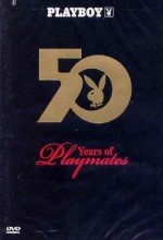Playboy: 50 Years Of Playmates (2004) afişi