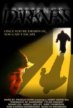 Presence Of Darkness (2010) afişi