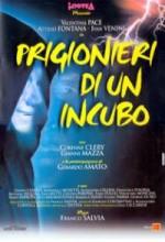 Prigionieri Di Un Incubo (2001) afişi