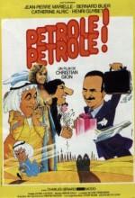 Pétrole! Pétrole! (1981) afişi