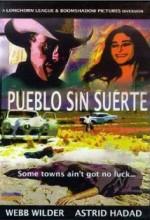 Pueblo Sin Suerte (2001) afişi