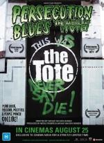 Persecution Blues: The Battle for the Tote (2011) afişi