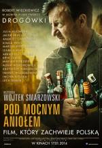 Pod Mocnym Aniolem (2014) afişi