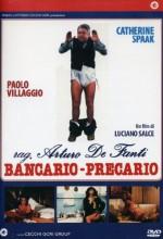 Rag. Arturo De Fanti, Bancario - Precario (1980) afişi