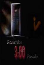 Recuerdos Del Pasado (2007) afişi