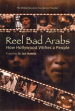 Reel Bad Arabs: How Hollywood Vilifies A People (2006) afişi