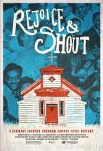 Rejoice And Shout (2011) afişi