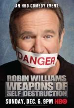 Robin Williams: Weapons Of Self Destruction (2009) afişi