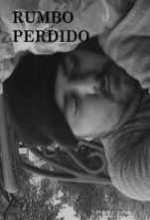 Rumbo Perdido (2007) afişi