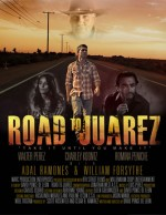 Road to Juarez (2015) afişi