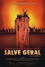 Salve Geral (2009) afişi