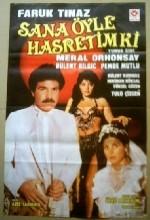 Sana Öyle Hasretim Ki (1985) afişi