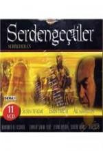 Serden Geçtiler (2007) afişi