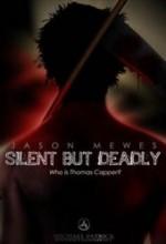 Sessiz Ama ölümcül