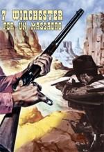 Sette Winchester Per Un Massacro (1967) afişi