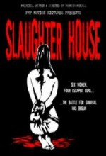 Slaughter House (2008) afişi