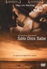 Sólo Dios Sabe (2006) afişi