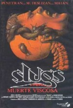 Slugs. Muerte Viscosa