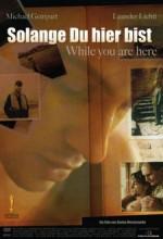 Solange Du Hier Bist (2006) afişi