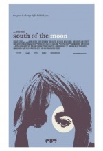 South Of The Moon  afişi