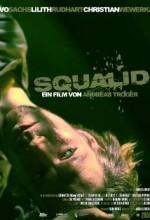 Squalid (2008) afişi