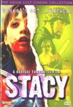 Stacy: Attack Of The Schoolgirl Zombies (2001) afişi