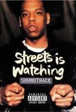 Streets ıs Watching (1998) afişi