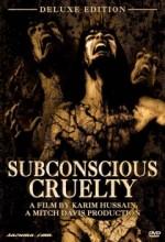 Subconscious Cruelty (1999) afişi