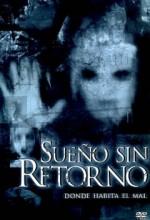 Sueño Sin Retorno (2007) afişi