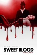 Sweet Blood (2009) afişi