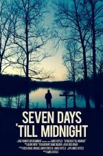 Seven Days 'Till Midnight (2017) afişi