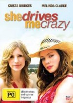 She Drives Me Crazy( Tv) (2007) afişi