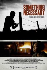 Something Necessary (2013) afişi
