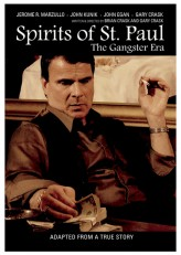 Spirits of St. Paul: The Gangster Era (2012) afişi