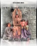 Star Wars: Bölüm XXXVIII - 10 Yıl Sonra (2014) afişi