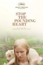 Stop the Pounding Heart (2013) afişi