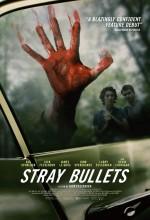 Stray Bullets (2016) afişi