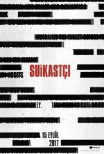 Suikastçı (2017) afişi
