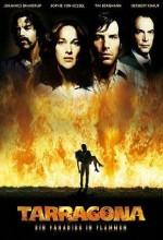 Tarragona - Ein Paradies in Flammen (2007) afişi
