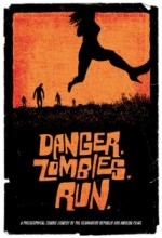 Tehlike. Zombiler. Koş. (2010) afişi