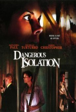 Dangerous Isolation (2006) afişi