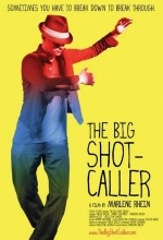 The Big Shot-Caller (2008) afişi