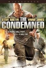 Yaşamak için öldür izle The Condemned