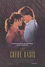 The Crude Oasis (1995) afişi