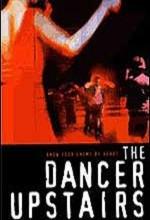 The Dancer Upstairs (2002) afişi